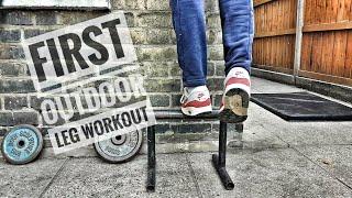 FIRST LEG WORKOUT