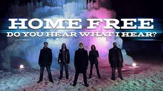 Do You Hear What I Hear? (Home Free) (Christmas A Cappella)