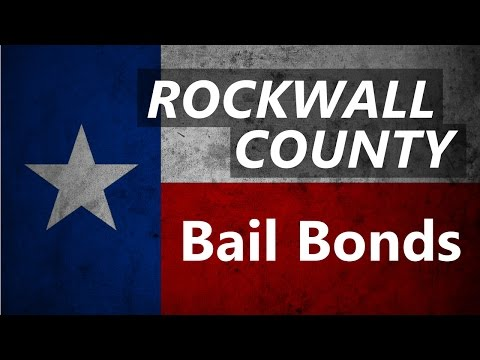 Rockwall Bail Bonds - Start the Jail Release Process Now!