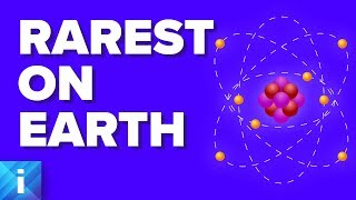 What Is The Rarest Substance In Nature?