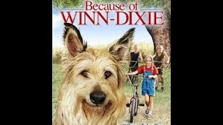 Opening To Because Of Winn-Dixie 2005 DVD (Side A)