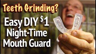 $1 Fast DIY Grinding Teeth Night Guard  - Custom Bruxism Night Guard for Clenching