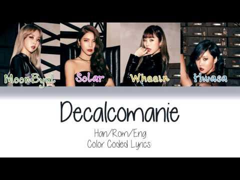 MAMAMOO - Décalcomanie (데칼코마니)  [Color Coded Lyrics/ Han|Rom|Eng]