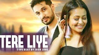 Tere Liye – Beat – Jack Love
