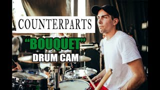 Counterparts | Bouquet | Drum Cam (LIVE)