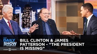 "Bill Clinton & James Patterson - ""The President Is Missing"" 