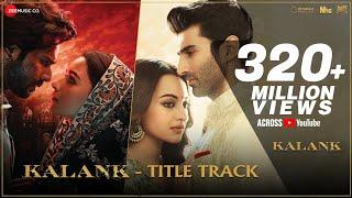 Kalank Title Track Arijit Singh [Kalank]