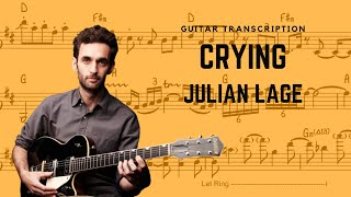 Julian Lage - Crying (Transcription)