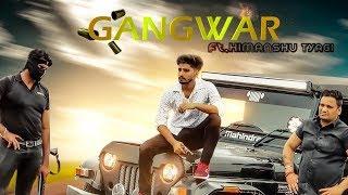 Gangwar – Himanshu Tyagi
