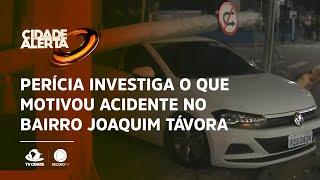 Perícia investiga o que motivou acidente no bairro Joaquim Távora