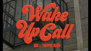 KSI – Wake Up Call (feat. Trippie Redd) BTS