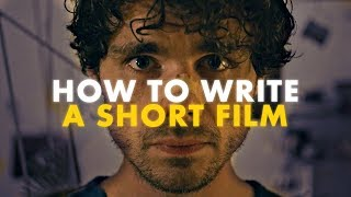 How to Write a Short Film