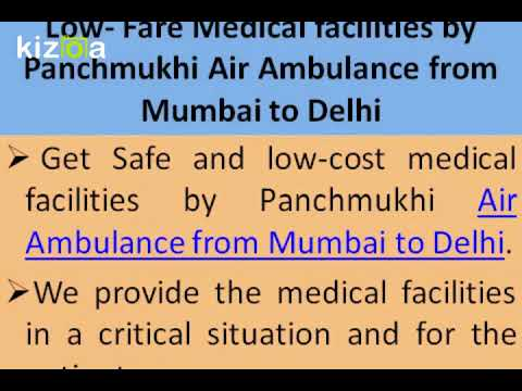 Lowest Fare by Panchmukhi Air Ambulance from Mumbai to Delhi