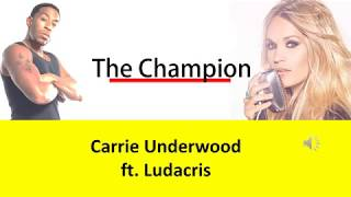 Carrie Underwood   The Champion ft  Ludacris Lyrics