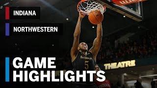 Highlights: Indiana at Northwestern   Big Ten Basketball