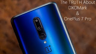OnePlus 7 Pro DXOMark Score - The Truth About its Cameras