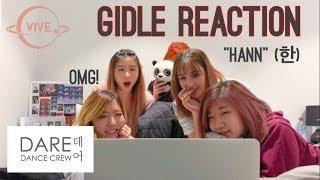 K-POP Cover Crews React to (G)I-DLE ((여자)아이들) - HANN (Alone)(한(一)) M/V