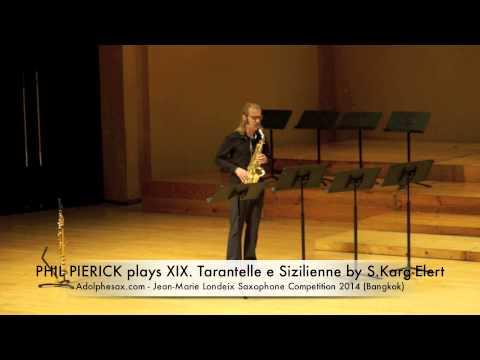 PHIL PIERICK plays XIX Tarantelle e Sizilienne by S Karg Elert