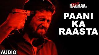 Paani Ka Raasta Full Song (Audio) | Raman Raghav 2.0 | Nawazuddin Siddiqui | Ram Sampath | T-Series