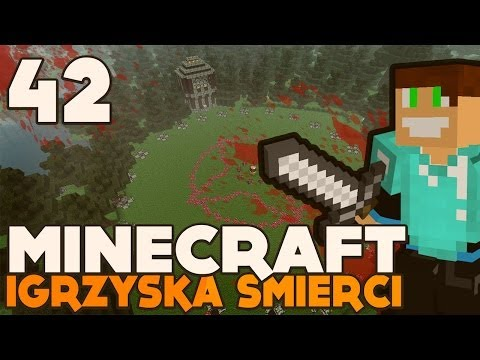 Minecraft: Igrzyska Śmierci - #42 - Ostre Naparzanie! -
