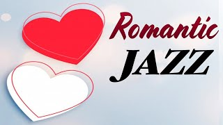 Romantic Love JAZZ Music - Smooth Instrumental Jazz - Relaxing Music for Sleep & Stress Relief