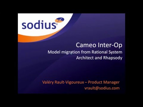 Cameo Inter Op Model migration from IBM Rational System Architect and Rhapsody