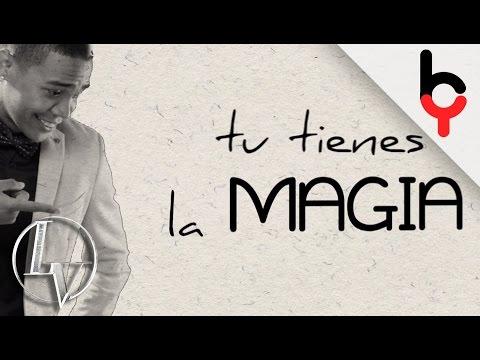 Lil Silvio & El Vega - Tienes la Magia [Vídeo Lyric] 4K