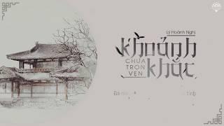 [Vietsub] Khoảnh khắc chưa trọn vẹn - Lý Hoành Nghị (Xuân Hoa Thu Nguyệt OST)