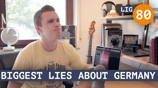 Life in Germany - Ep. 80: Biggest Lies about Germany