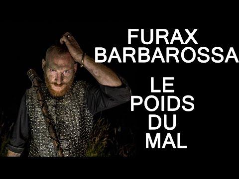 Furax Barbarossa - Le poids du mal