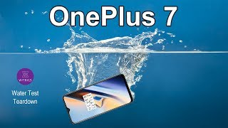 OnePlus 7 waterproof Test & Teardown