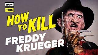 How to Kill Freddy Krueger | NowThis Nerd