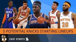 5 Starting Lineups The New York Knicks Can Use During The 2019-20 NBA Season
