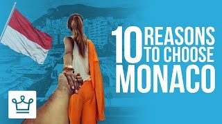 10 Reasons Why The Rich & Famous Live In MONACO