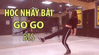 [Học Nhảy Hiện đại] Bài 41: Học Nhảy Bài Go Go - BTS