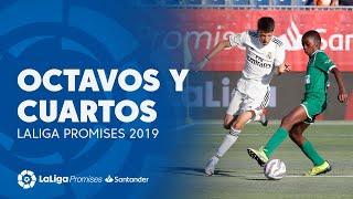 Resumen de Octavos y Cuartos XXVI Torneo Nacional Pamesa LaLiga Promises Santander 2019
