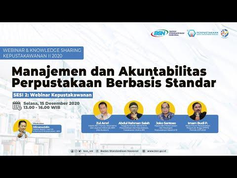 https://www.youtube.com/watch?v=wR8BFz60MbsSESI 2: Manajemen dan Akuntabilitas Perpustakaan Berbasis Standar