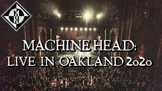 Machine Head - Live at The Fox Theater Oakland, CA