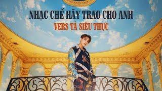 """TẢ THỰC MV """"HÃY TRAO CHO ANH (CHẾ LỜI) - SƠN TÙNG M-TP ft Snoop Dogg"""" [NHẠC CHẾ]"""