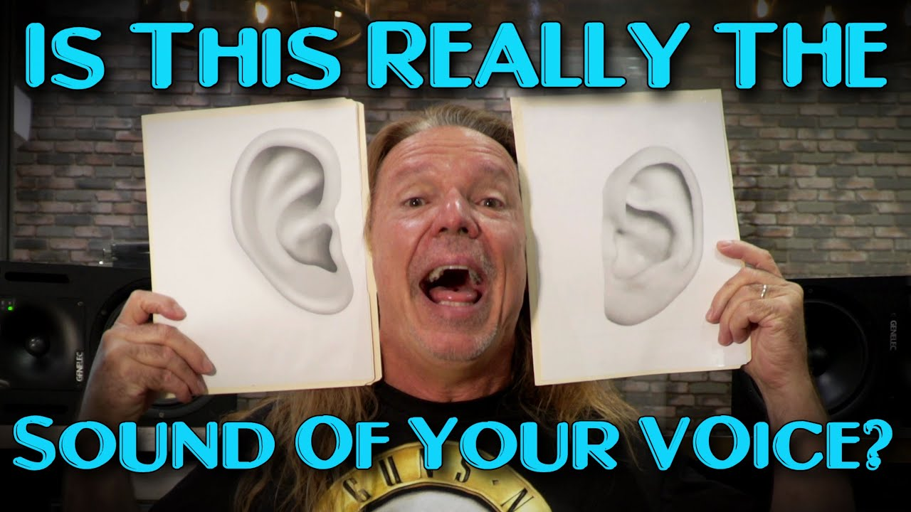 Is This Really The Sound Of Your Voice? Why Do I Sound Bad In Recordings? Ken Tamplin Vocal Academy