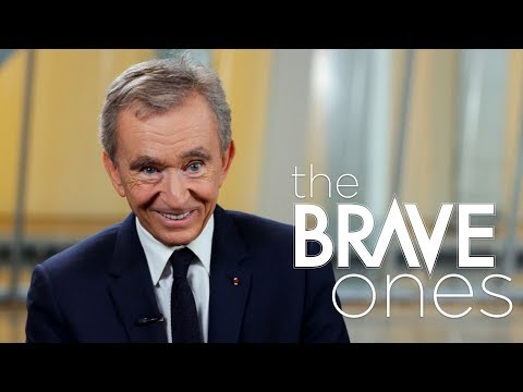 Bernard Arnault, Chairman and CEO of LVMH | The Brave Ones