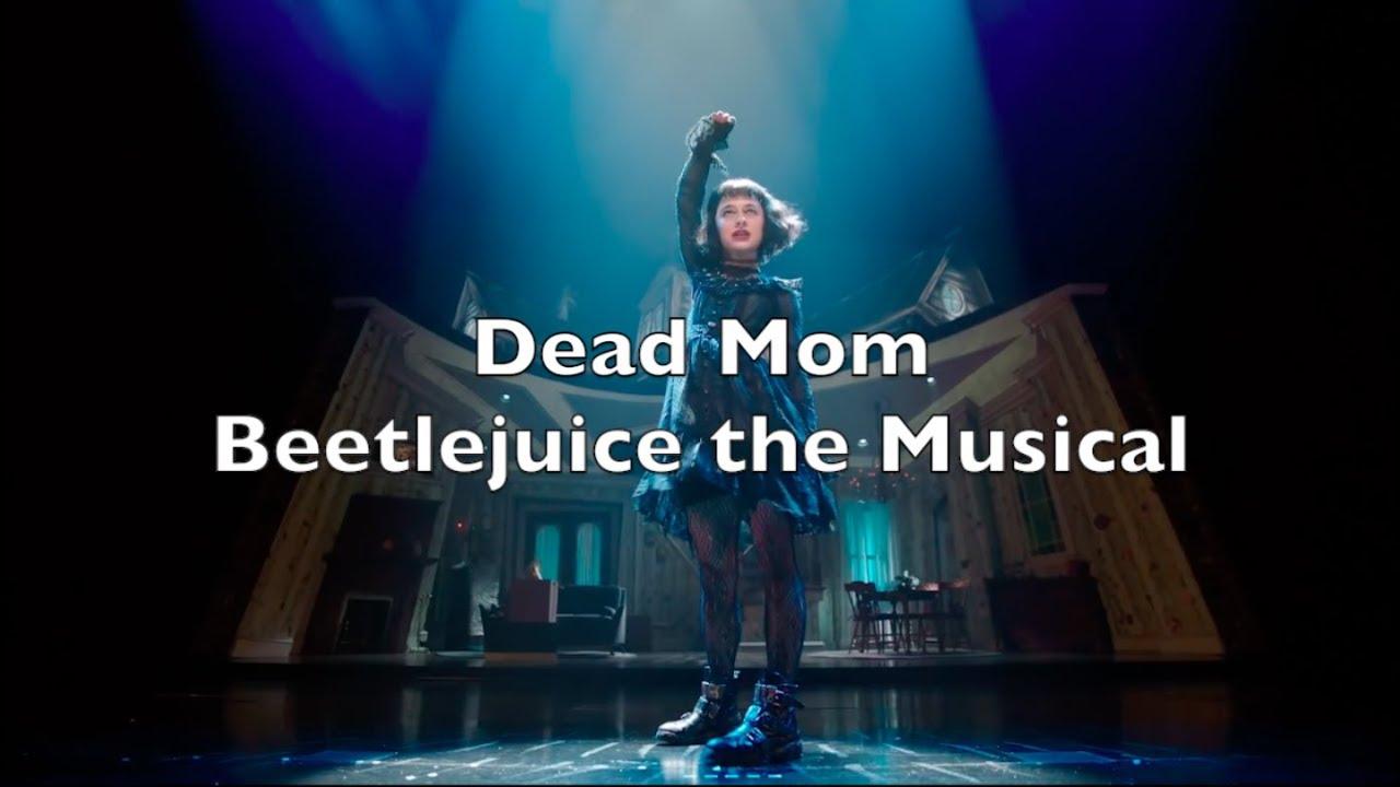 Beetlejuice the Musical - Dead Mom Lyrics