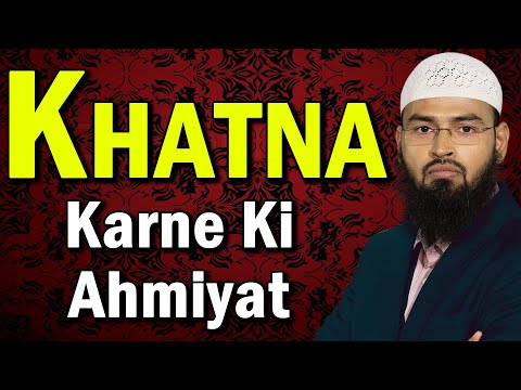 circumcision khatna karne ki ahmiyat by adv about the speaker