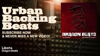 Dragon Beats - Liberta - URBAN BACKING BEATS
