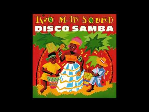 Two Man Sound - Disco Samba - 1978