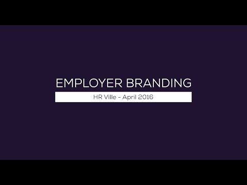 Employer Branding - HR Ville April 2016