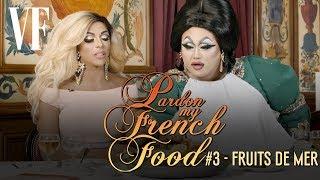 "Drag Queens try french ""Sea Food"" (w/ Shangela, Kim Chi)  | Pardon my french food #3 | VANITY FAIR"