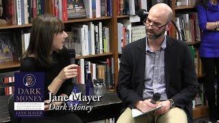 "Jane Mayer, ""Dark Money"""