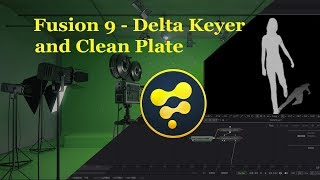 Fusion 9 - Delta Keyer + Clean Plate: Complete Tutorial