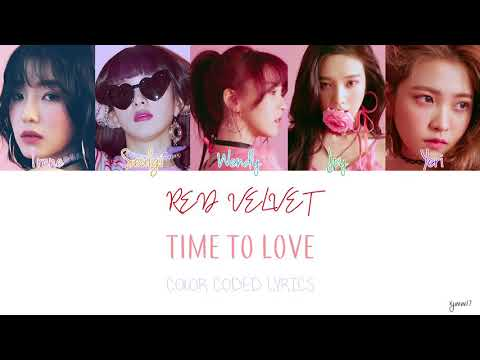 RED VELVET (레드벌벳) - TIME TO LOVE [COLOR CODED LYRICS / HAN+ROM+ENG]